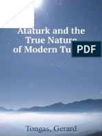 Ataturk - True Nature of Modern Turkey