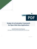 Design of an Evaluation Framework for Open Web Data Applications