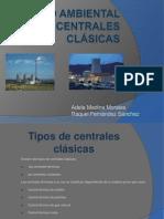 IMPACTO AMBIENTAL DE LAS CENTRALES CLÁSICAS (1) (1)(1)