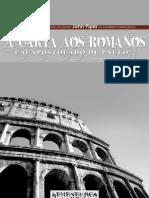 Livro eBook Carta Aos Romanos e o Apostolado de Paulo 1