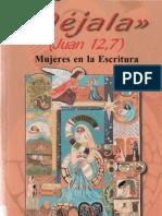 MEGAN McKENNA  Déjala.  Mujeres en la Escritura