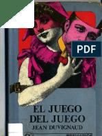 Duvignaud.el Juego Del Juego