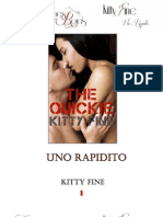 Uno Rapidito - Kitty Fine