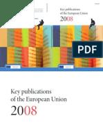 Key publications of the European Union 2008