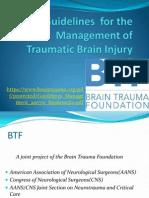 BTF Guidelines for TBI Maj Ajay