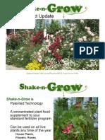 Shake n Grow Update 2009