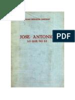 Jose Antonio. Lo que no es