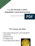 Rimsko Kovanje u Zlatu - Republika i Ranocarski Period