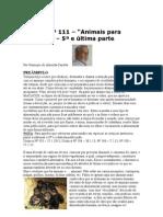 Crónica Nº 111 - Anim. cons. -5ª e última parte