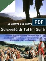 La Santita' e' La Nostra Meta