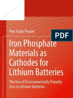 Pier Paolo Prosini Iron Phosphate Materials as Cathodes for Lithium Batteries the Use of Environmentally Friendly Iron in Lithium Batteries 2011