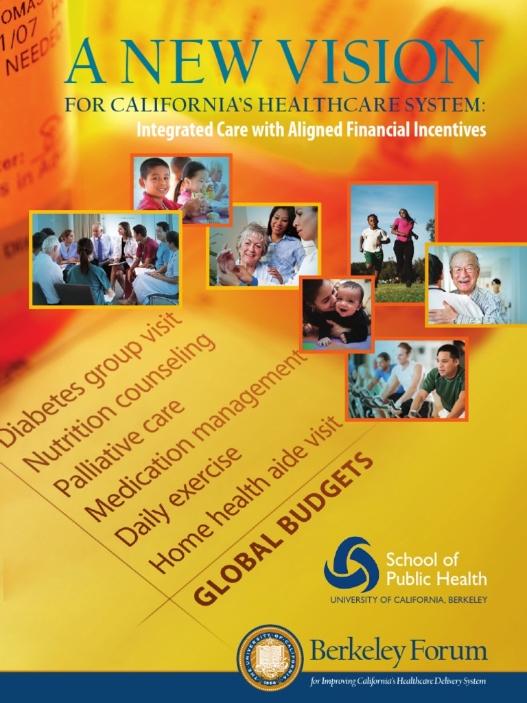 A new vision for californias healthcare system health a new vision for californias healthcare system health maintenance organization kaiser permanente malvernweather Choice Image