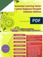 Implementasi Learning Vector Quantization Untuk Diagnosa Penyakit Diabetes Mellitus