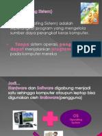 OS (Operating Sistem)