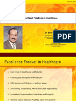Best Practices, Next Practices and Excellence for Ever in Health Care - Prof Bala