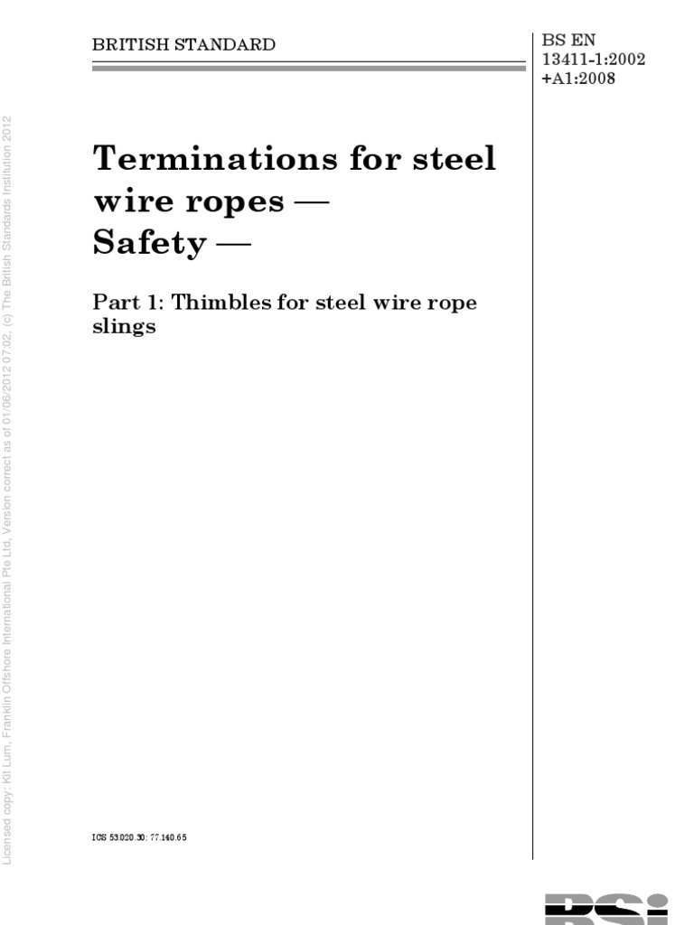 BS en 13411-1 (2002+A1 2008) Terminations for Steel Wire Ropes ...