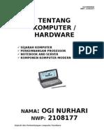 Sejarah Dan perkembangan Komputer - hardware Ogi Nh