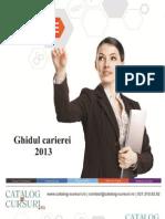 Ghidul Carierei 2013 -Catalog-cursuri