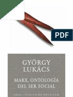 Lukacs Georg - Marx Ontologia Del Ser Social
