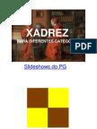 XADREZ PARA DIFERENTES CATEGORIAS
