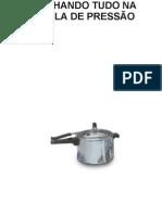 Cozinhando Tudo Na Panela de Pressao