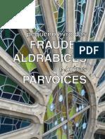 Fraudes, Aldrabices e Outras Parvoices