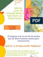 actividadesdeestimulacindellenguajedesdeelnacimiento-110119150205-phpapp02.ppt