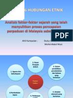 analisis faktor-faktor sejarah yang telah menyulitkan proses pencapaian perpaduan di Malaysia sebelum 1970