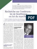 Recherche sur embryon  loi bioéthique ou loi du marché