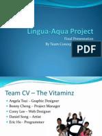 Lingua Aqua Final Prototype Presentation