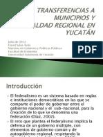 TRANSFERENCIAS A MUNICIPIOS Y DESIGUALDAD REGIONAL EN YUCATÁN