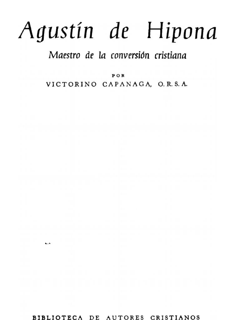 Agustin de Hipona. Maestro de La Conversion Crstiana