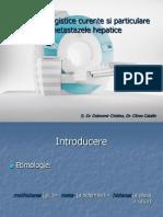 29.Aspecte Imagistice Curente Si Particulare in Metastazele Hepatice