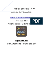 Why Awakening With Sidra Jafri [Episode 41] Wired for Success TV