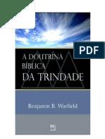 A Doutrina Bíblica da Trindade - Benjamin B. Warfield