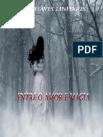 Entre o Amor e a Magia