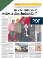 Dicen que en Lima, ya se acabó la discriminación