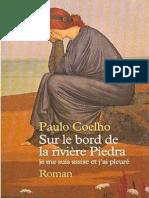 Paulo Coelho -Sur le bord de la rivière Piedra je me suis assises et j'ai pleuré