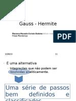 Gauss - Hermite