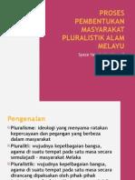 Proses Pembentukan Masyarakat Pluralistik Alam Melayu
