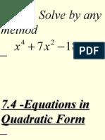 7.4-Equations in Quadratic Form
