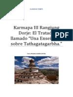 Karmapa III Rangjung Dorje El Tratado llamado Una Enseñanza sobre el Tathagatagarbha