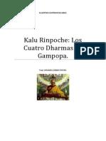 Muy Venerable Kalu Rinpoche Los Cuatro Dharmas de Gampopa