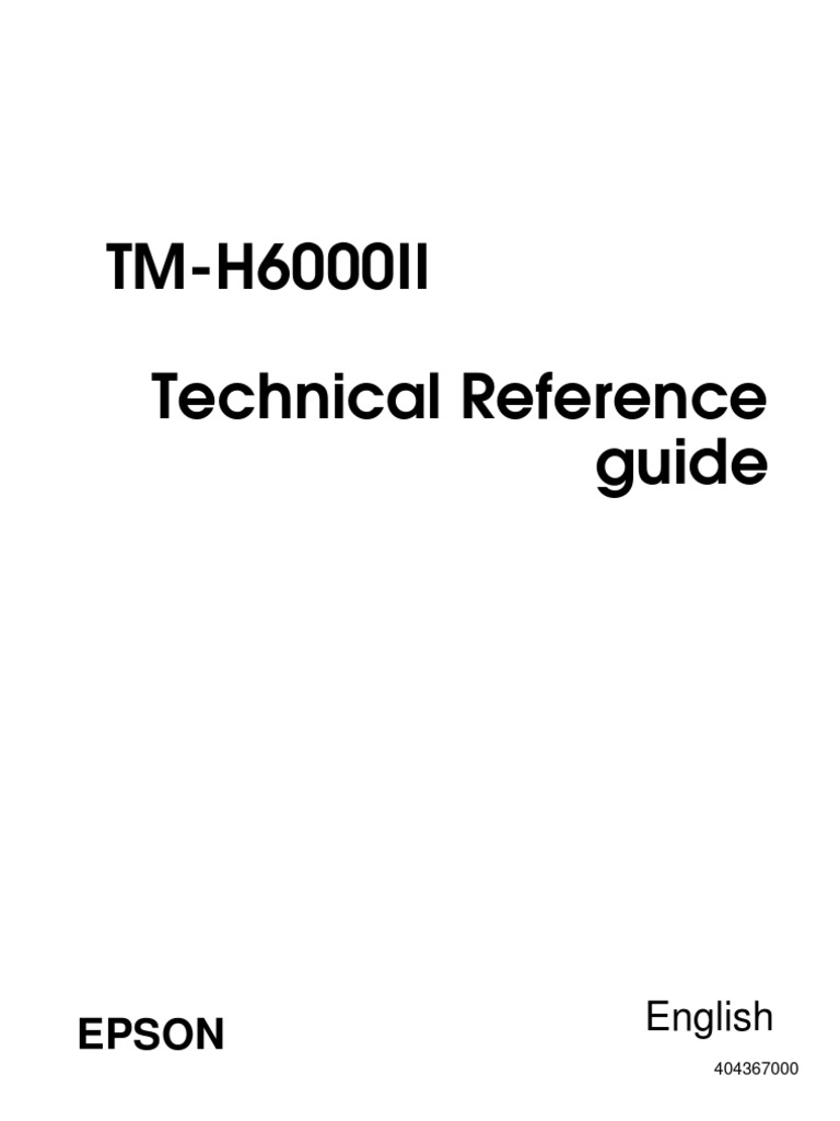 TM-H6000II Technical Reference Guide RevA