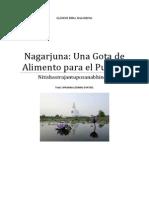 Nagarjuna Una Gota de Alimento Para El Pueblo