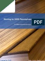 FirstWarmSummerBreeze - Moving to 1600 Pennsylvania Avenue