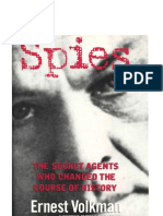 Spies the Secret Agents Who Changed the Course of History
