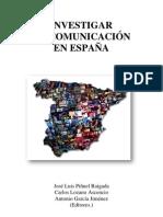 InvestigarlaComunicacionenEspana_Abril2011