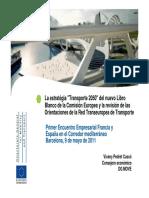 """La estratégia """"Transporte 2050"""" del nuevo Libro Blanco de la Comisión Europea y la revisión de las Orientaciones de la Red Transeuropea de Transporte"""