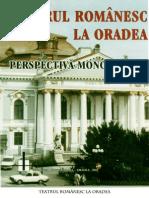 Teatrul românesc la Oradea. Perspectivă monografică.